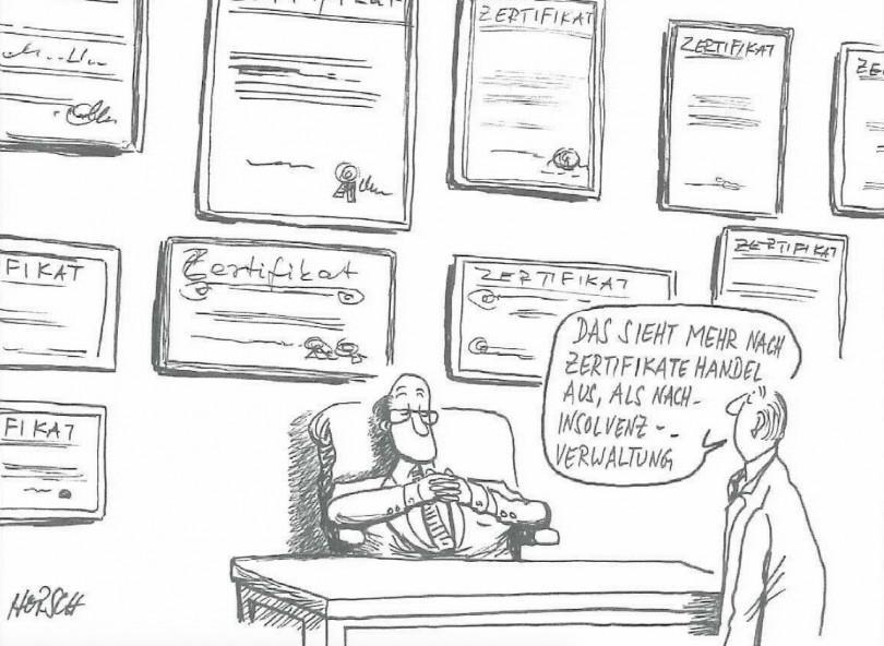 Karikatur - Weniger ist mehr - Zertifizierungen für Insolvenzverwalter