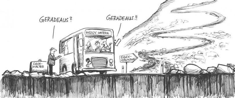 Karikatur - Was bringt die Eigenverwaltung?